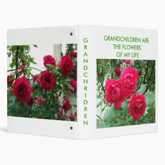 RED ROSES, GRANDCHILDREN ARE THE FLOWERS OF ... 3 RING BINDER