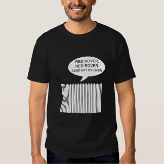 RED ROVER RED ROVER SEND ART ON OVER SHIRT
