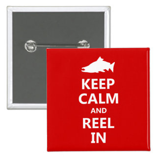Red Salmon Keep Calm and Reel In Pinback Buttons