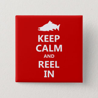 Red Salmon Keep Calm and Reel In Pinback Button