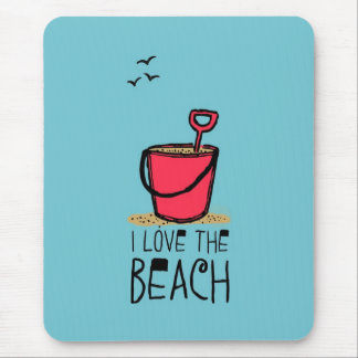 Red Sand Pail I Love the Beach Mouse Pad