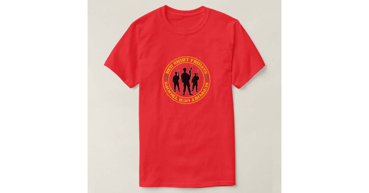 Red shirt fridays support our troops t shirt zazzle for Red support our troops shirts