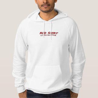 Red Shirt Lives Matter Hoodie