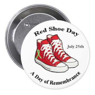 Red Shoe Day Button for Lyme Awareness