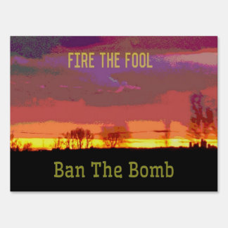 Red Skyscape #Banthebomb Political Resistance Yard Sign