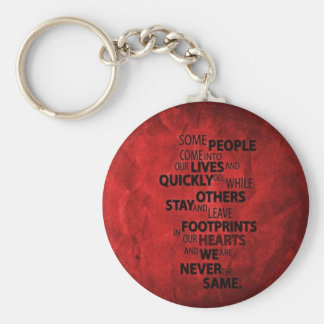 RED SOME PEOPLE LEAVE FOOTPRINTS ON YOUR HEART QUO KEYCHAINS