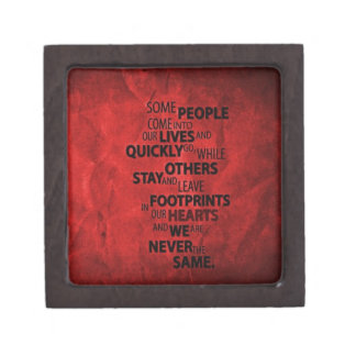 RED SOME PEOPLE LEAVE FOOTPRINTS ON YOUR HEART QUO PREMIUM JEWELRY BOX