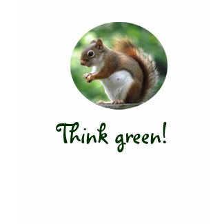 Red Squirrel Think Green shirt