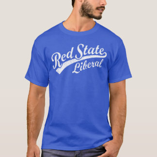 Red State Liberal T-Shirt