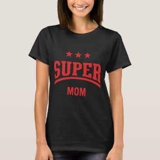 Red Super Star Mom by Mini Brothers T-Shirt