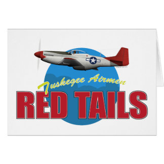 Red Tails Tuskegee Airmen with P-51 Greeting Cards