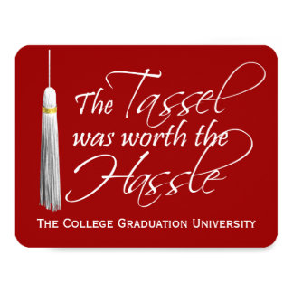 Red Tassel Was Worth the Hassle College Graduation 4.25x5.5 Paper Invitation Card