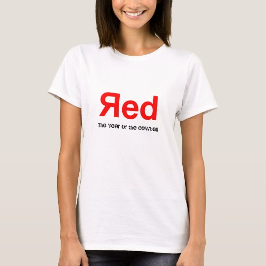 Red, The Year of the Cowbell T-Shirt