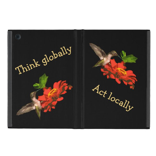 Red Think Globally Act Locally iPad Mini Case
