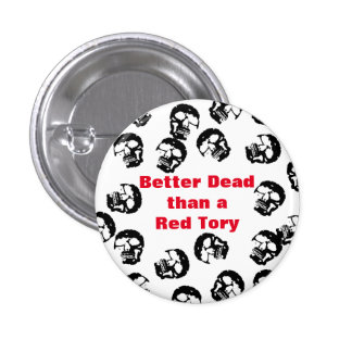 Red Tories Scottish Independence Badge Pinback Button