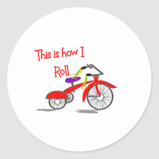 """Red Tricycle """"This is how I Roll""""---Funny Gifts Classic Round Sticker"""