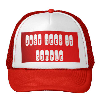 Red Trucker Hat Just Keep It Simple
