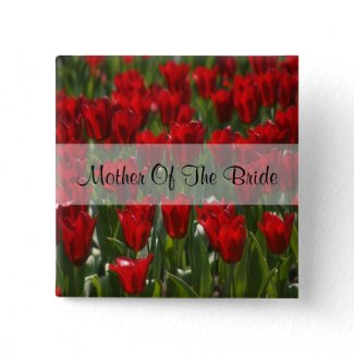 Red Tulips Mother Of The Bride Square Pin button