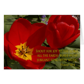 red tulips shout - psalm 98:4 card