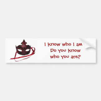 Red Venetian Mask - I Know Who I am Bumper Sticker
