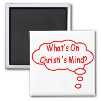Red What's On Christi's Mind Thought Bubble 2 Inch Square Magnet
