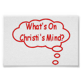 Red What's On Christi's Mind Thought Bubble Poster
