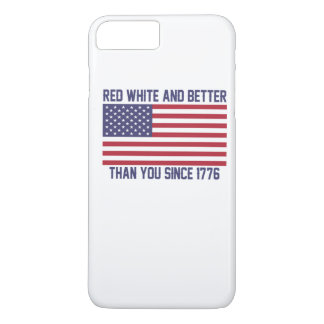 Red White and Better Since 1776 iPhone 8 Plus/7 Plus Case