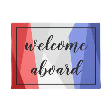 Red White and Blue Color Stacks Welcome Aboard Doormat