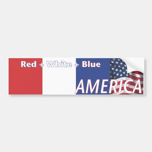 Red + White + Blue = AMERICA Car Bumper Sticker