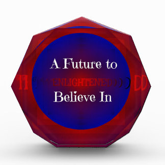 Red White Blue Bernie 'Future To Believe In' Acrylic Award