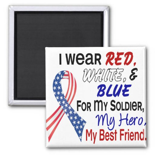 Red White Blue For My Best Friend 2 Inch Square Magnet