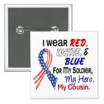 Red White Blue For My Cousin 2 Inch Square Button