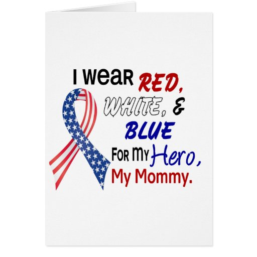 Red White Blue For My Mommy Greeting Cards