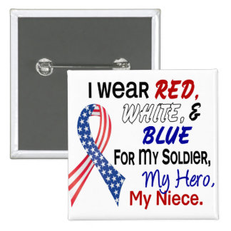 Red White Blue For My Niece Pinback Button