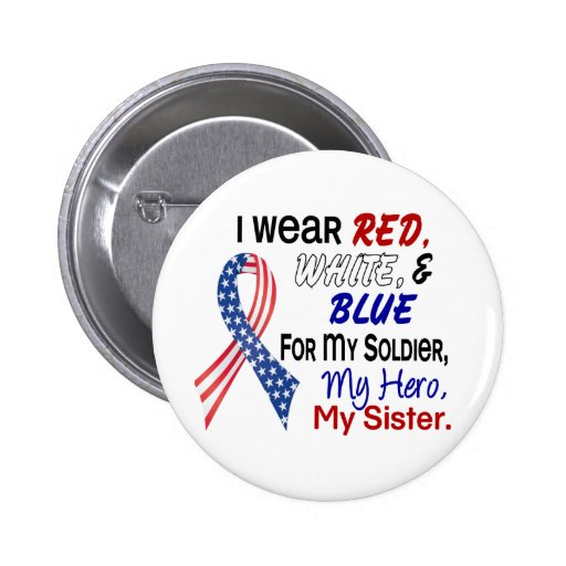Red White Blue For My Sister 2 Inch Round Button