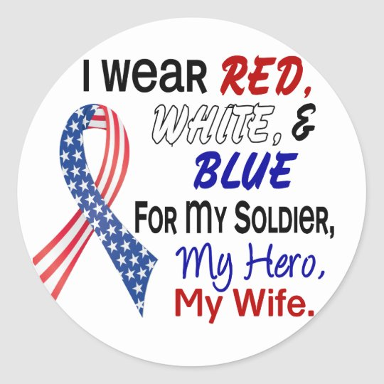 Red White Blue For My Wife Classic Round Sticker