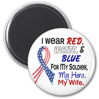 Red White Blue For My Wife 2 Inch Round Magnet