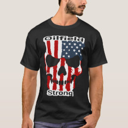 Red White Blue Oilfield Strong T-Shirt