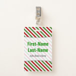 [ Thumbnail: Red, White & Green Striped Pattern; Custom Name Badge ]