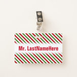 [ Thumbnail: Red, White & Green Striped Pattern + Teacher Name Badge ]