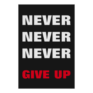 Red White Orange Never Give Up Success Poster