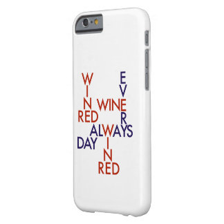 Red wine barely there iPhone 6 case