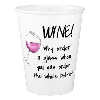 Red Wine Funny Word Saying Party Drink Paper Cup