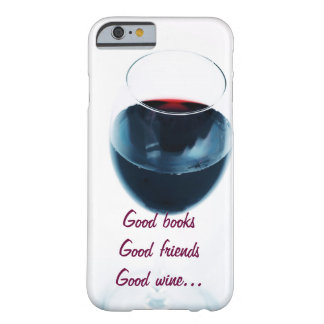 Red wine glass with quote barely there iPhone 6 case