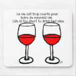 RED WINE GLASSES WITH FRENCH ENGLISH QUOTE MOUSE PAD