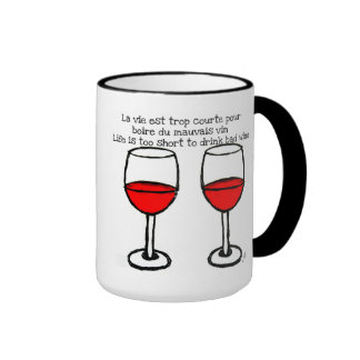 RED WINE GLASSES WITH FRENCH ENGLISH QUOTE RINGER COFFEE MUG