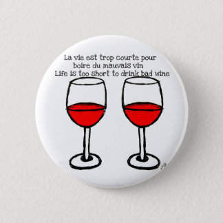 RED WINE GLASSES WITH FRENCH ENGLISH QUOTE PINBACK BUTTON