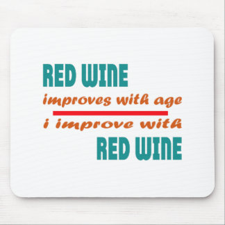 Red Wine improves with age Mouse Pad
