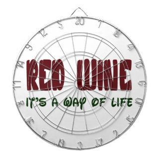 Red Wine It's a way of life Dart Board