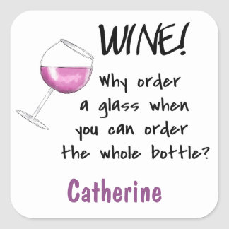 Red Wine _ Order Whole Bottle Funny Name Tag Square Sticker